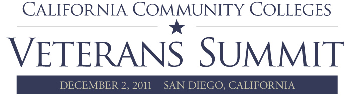 California Community Colleges Veteran's Summit, December 1-2, 2011